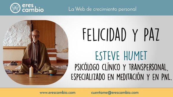 Felicidad y Paz por Esteve Humet
