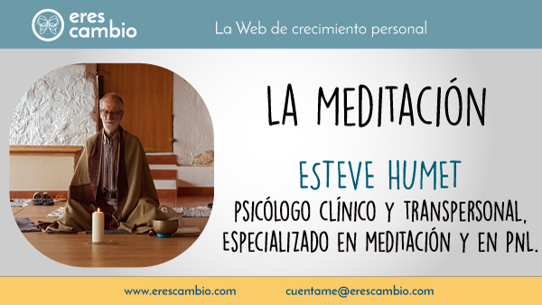 Meditación por Esteve Humet