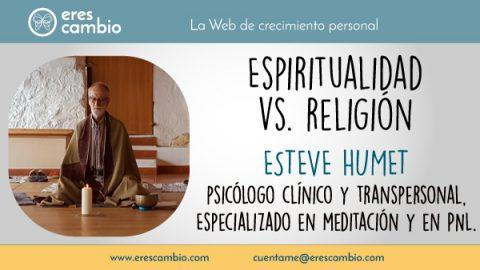 Espiritualidad y Religión de Esteve Humet